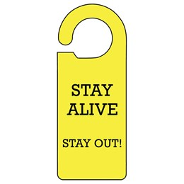 Stay Alive Door Hanger