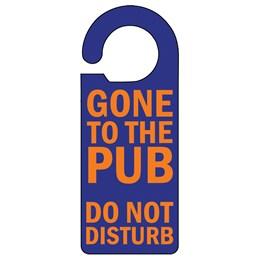 Gone to the Pub Door Hanger