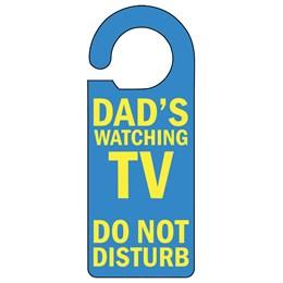 Dad's Watching Door Hanger