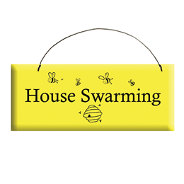 House Swarming Sign