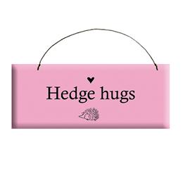 Hedge Hug Sign