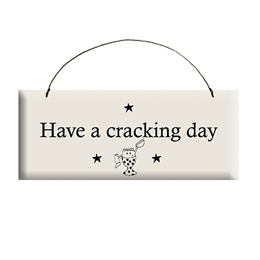 Cracking Day Sign