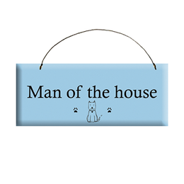 Man of the House Sign
