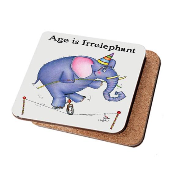 Age Is Irrelephant Coaster
