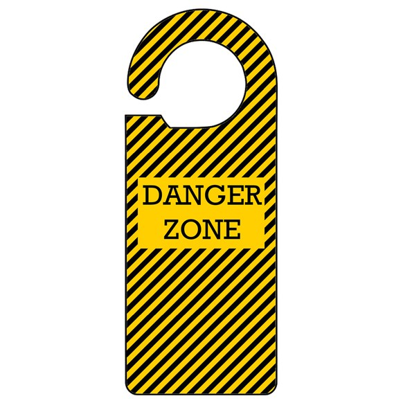 Danger Zone Door Hanger