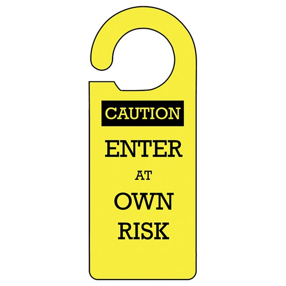 Own Risk Door Hanger