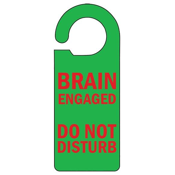 Brain Engaged Door Hanger
