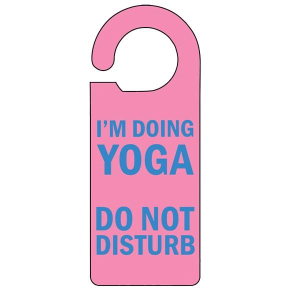 I'm doing Yoga Door Hanger