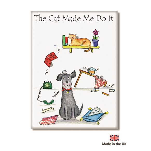 Cat Made Me Do It Fridge Magnet