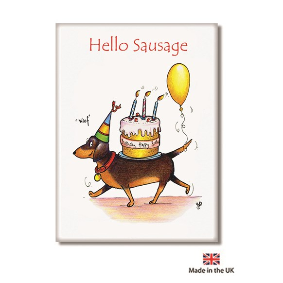 Hello Sausage Fridge Magnet