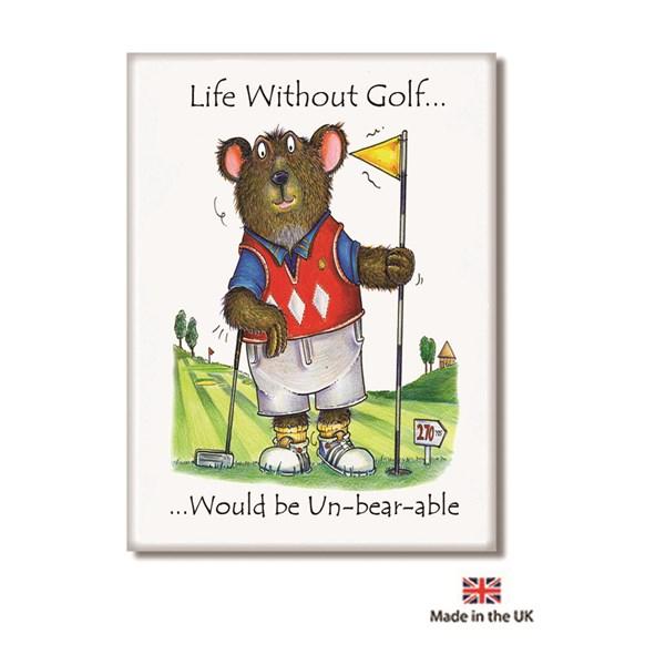 Life without Golf Fridge Magnet