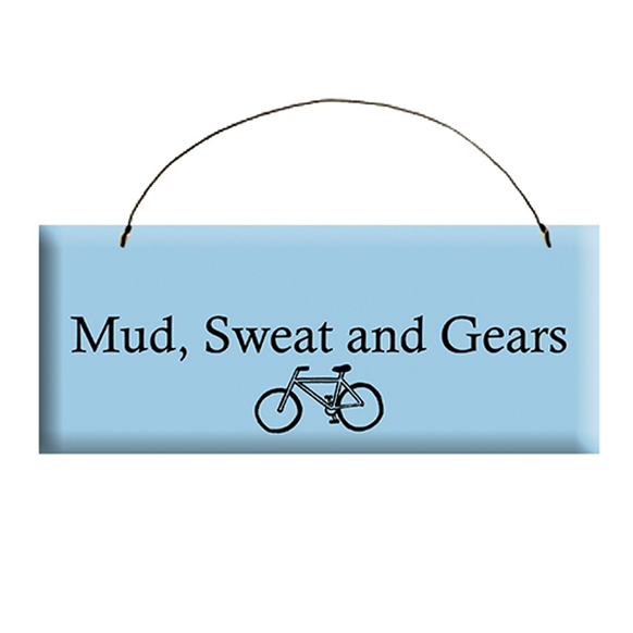 Mud, Sweat and Gears Sign