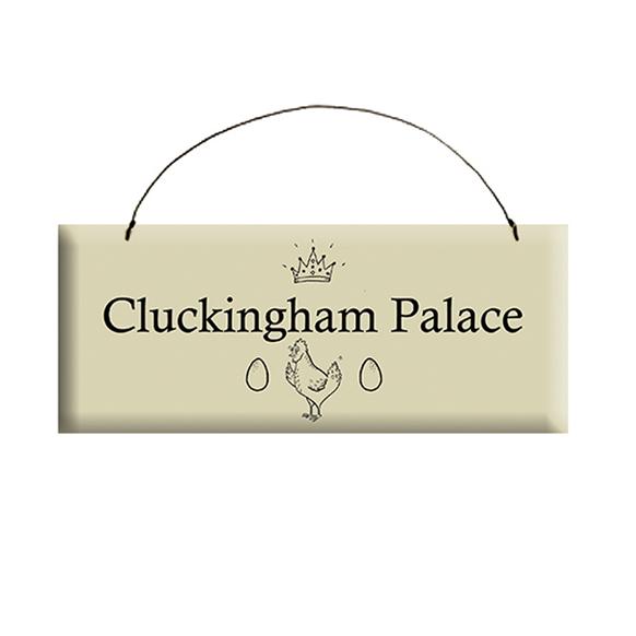 Cluckingham Palace Sign