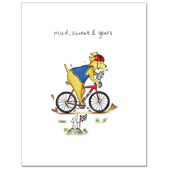 Mud Sweat and Gears Greeting Card