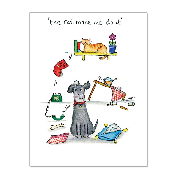Cat Made Me Do It Greeting Card