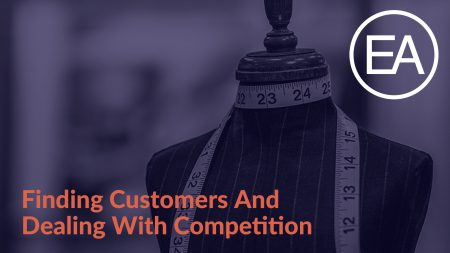 Finding Customers And Dealing With Competition