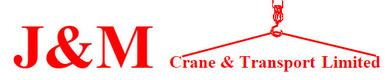 J & M Crane & Transport Ltd