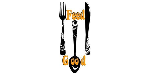 Feed good