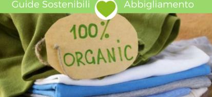 Moda sostenibile, perché e cosa comprare!