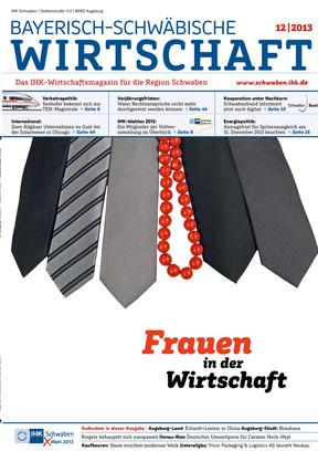 Bayerisch-Schwäbische Wirtschaft 12 | 2013