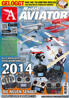 Modell AVIATOR Ausgabe 04/2014
