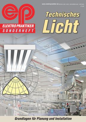 Technisches Licht - Grundlagen für Planung und Installation