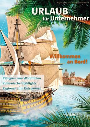 Urlaub für Unternehmer Ausgabe 1|2014