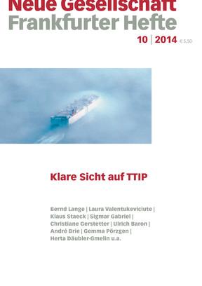 10|2014 – Klare Sicht auf TTIP