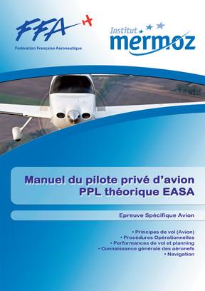 Manuel du pilote privé Avion - PPL (A) - Épreuve Spécifique - Tome 2