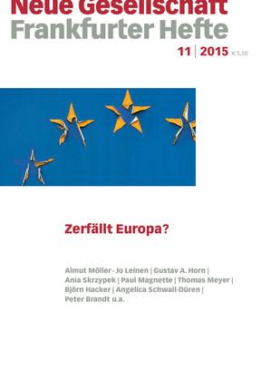 11 | 2015 – Zerfällt Europa?