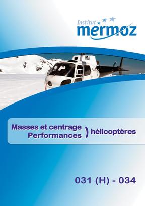 031 (H) / 034 - Masses et centrage et Performances Hélicoptères