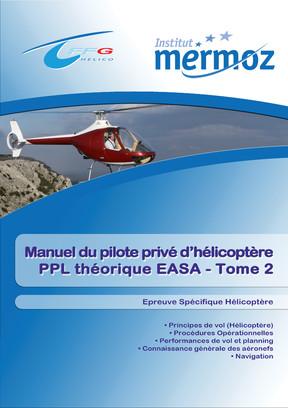 Manuel du pilote privé Hélicoptère - PPL (H) - Épreuve Spécifique - Tome 2