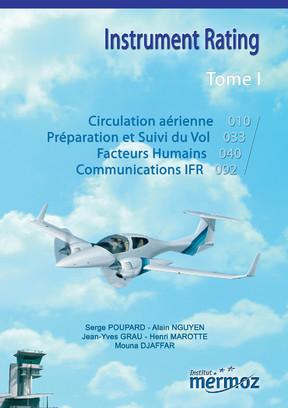 IR - Instrument Rating - Tome 1