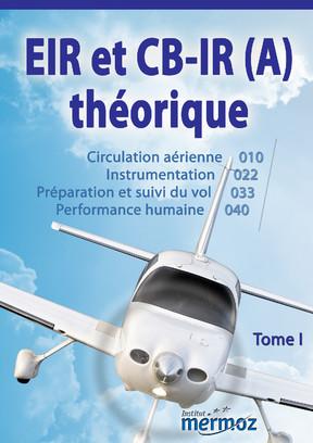 EIR / CB-IR (A) - Tome 1
