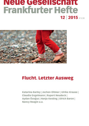 12 | 2015 – Flucht. Letzter Ausweg
