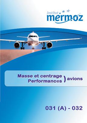 031 (A) / 032 - Masse et centrage et Performances Avions