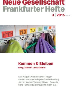3 | 2016 – Kommen & Bleiben. Integration in Deutschland