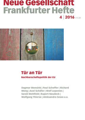 4 | 2016 - Tür an Tür. Nachbarschaftspolitik der EU