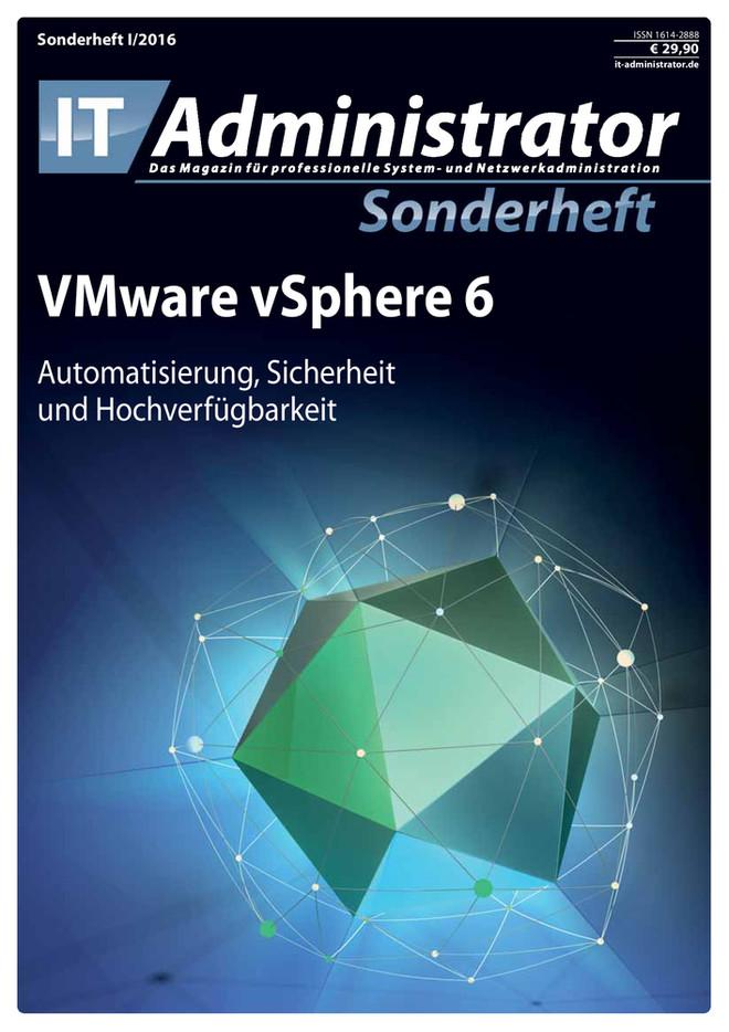 Sonderheft I/2016 - VMware vSphere 6