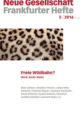 5 | 2016 – Freie Wildbahn? Moral. Recht. Markt