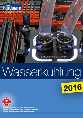 Wasserkühlung 2016: Komplett-Ausgabe