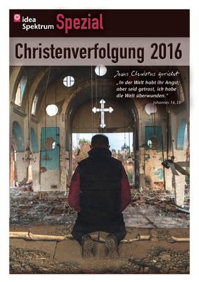 ideaSpezial - Christenverfolgung 2016