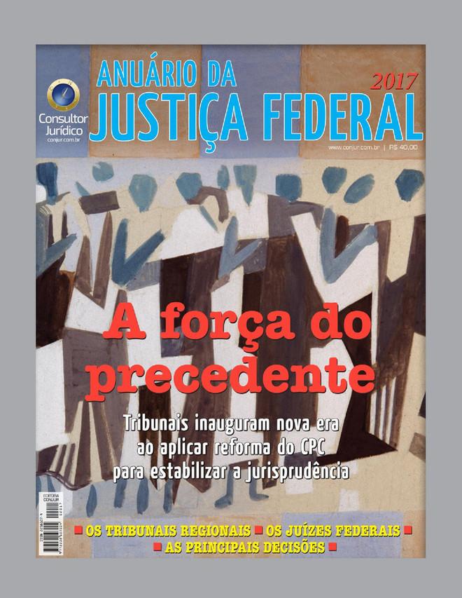 Anuário da Justiça Federal 2017
