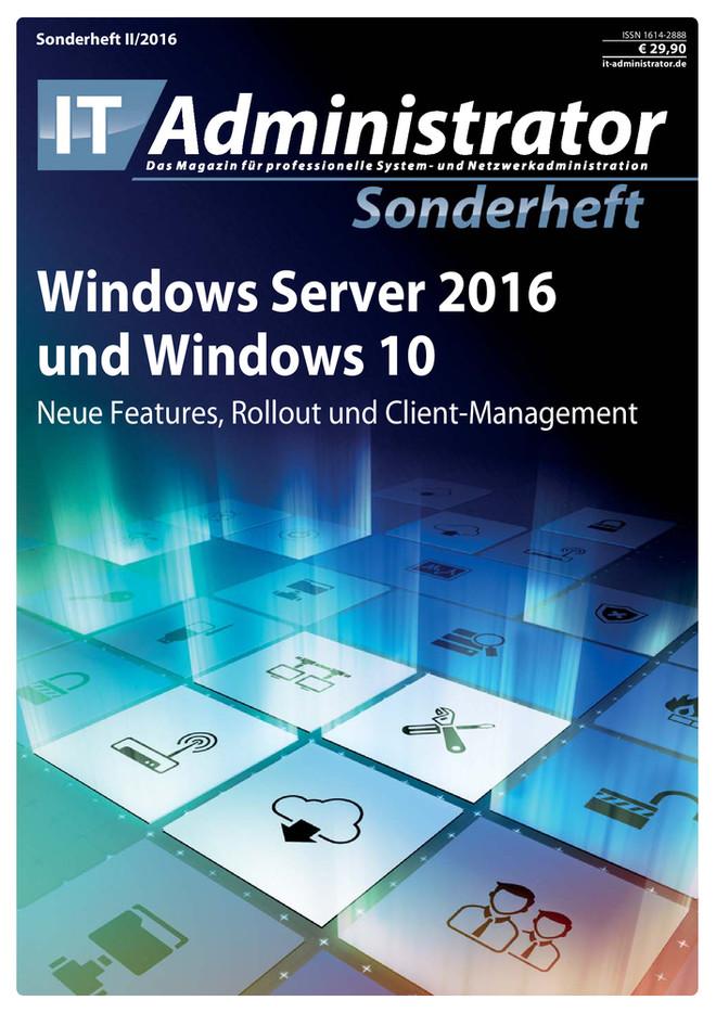 Sonderheft II/2016 – Windows Server 2016 und Windows 10