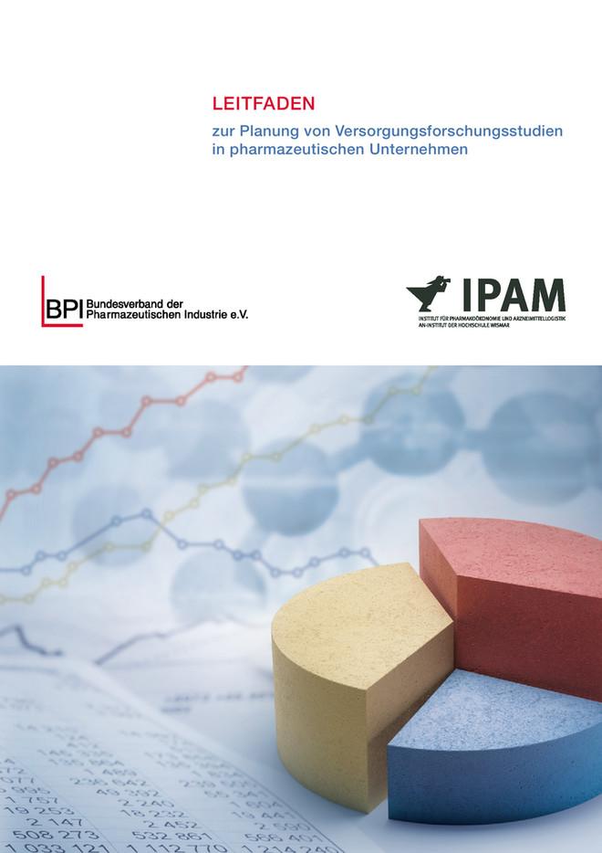 LEITFADEN - zur Planung von Versorgungsforschungsstudien in Pharmazeutischen Unternehmen