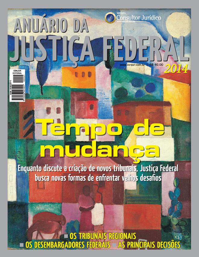 Anuário da Justiça Federal 2014
