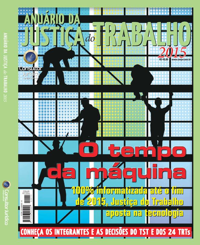 Anuário da Justiça do Trabalho 2015