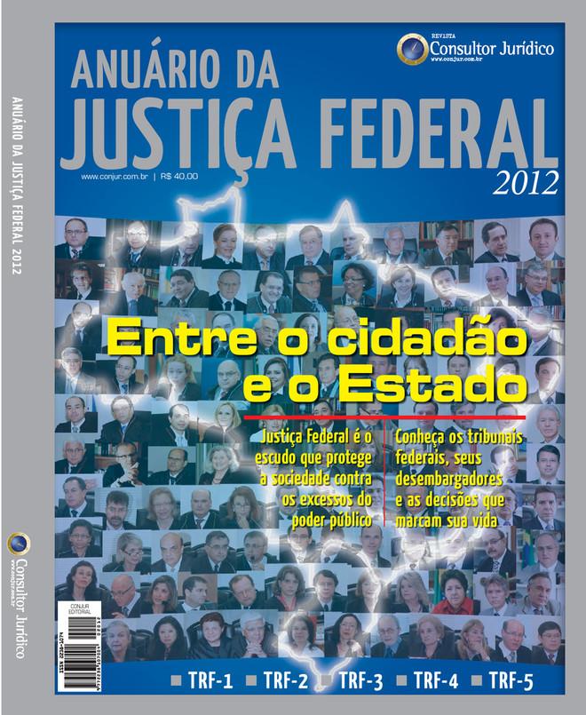 Anuário da Justiça Federal 2012