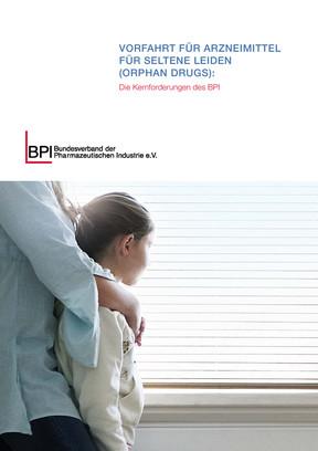 BPI-Kernforderungen: Vorfahrt für Arzneimittel für seltene Leiden (Orphan Drugs)