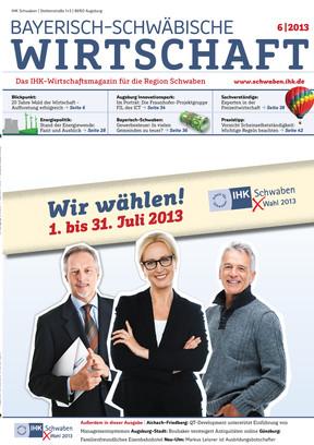 Bayerisch-Schwäbische Wirtschaft 6 | 2013